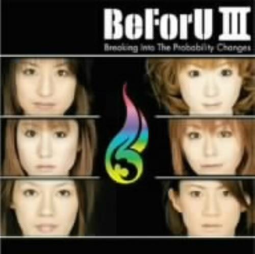 【中古】BeForU III〜Breaking Into The probability Changes〜(DVD付)/BeForU