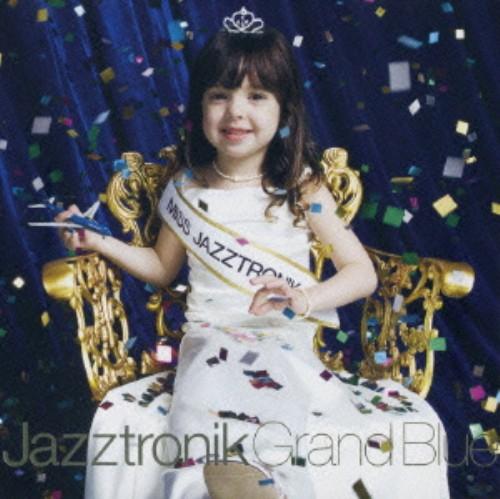 【中古】Grand Blue(初回限定盤)(DVD付)/Jazztronik
