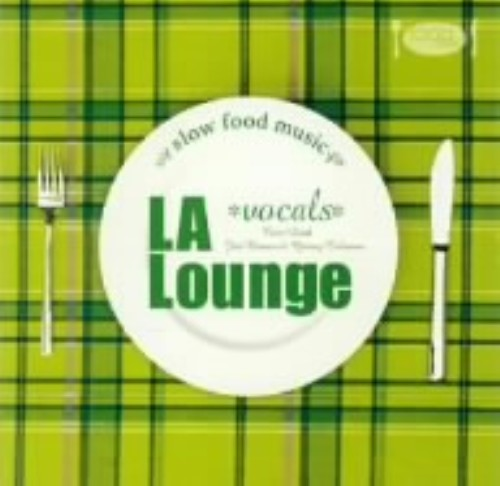 【中古】Slow Food Music−LA lounge/オムニバス