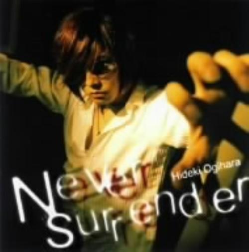 【中古】Never surrender/荻原秀樹