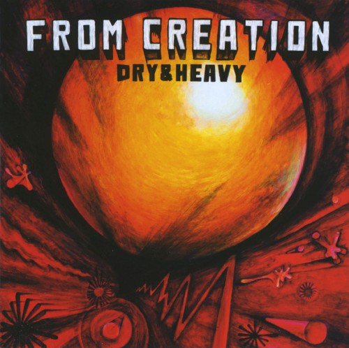 【中古】FROM CREATION/Dry & Heavy