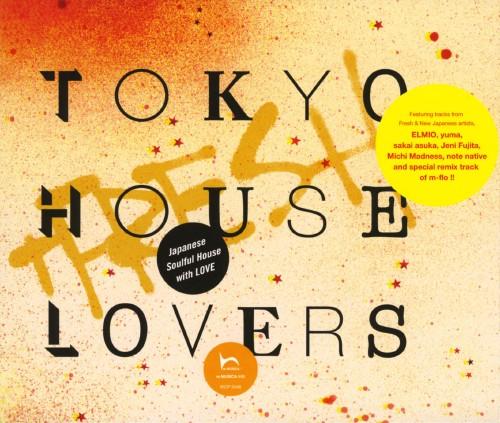 【中古】TOKYO HOUSE LOVERS+FRESH/オムニバス