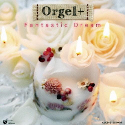 【中古】Orgel+Fantastic Dream/オルゴール