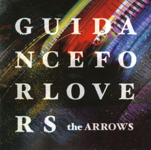 【中古】GUIDANCE FOR LOVERS/the ARROWS