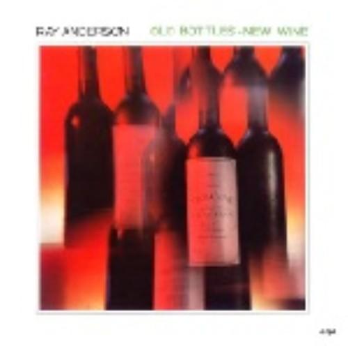 【中古】オールド・ボトルス−ニュー・ワイン/レイ・アンダーソン