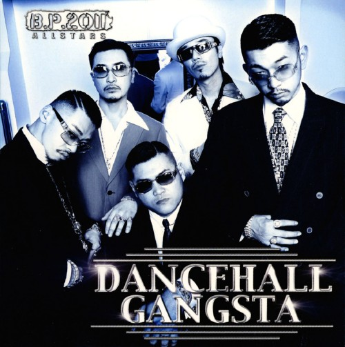 【中古】DANCEHALL GANGSTA/B.P.2011 ALL STARS