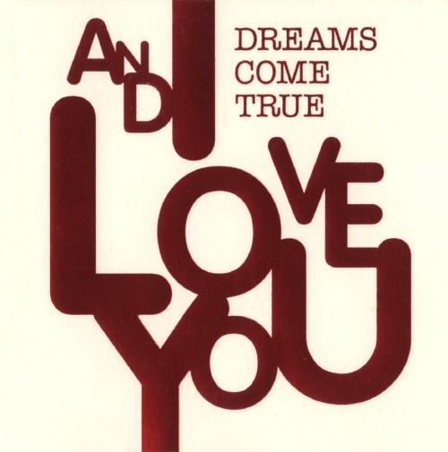 【中古】AND I LOVE YOU/DREAMS COME TRUE