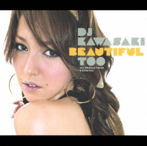 【中古】BEAUTIFUL TOO/DJ KAWASAKI