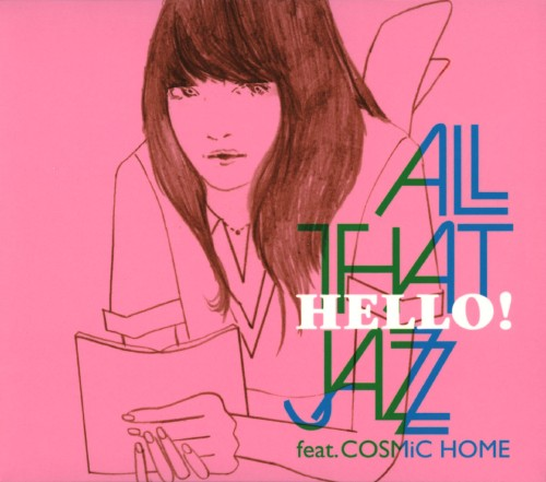 【中古】HELLO!/All That Jazz feat.COSMiC HOME