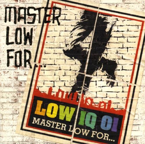 【中古】MASTER LOW FOR・・・/LOW IQ 01