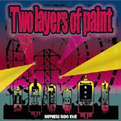 【中古】HAPPINESS RADIO WAVE/Tow layers of paint