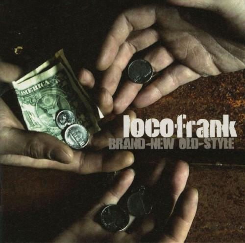 【中古】BRAND−NEW OLD−STYLE/locofrank