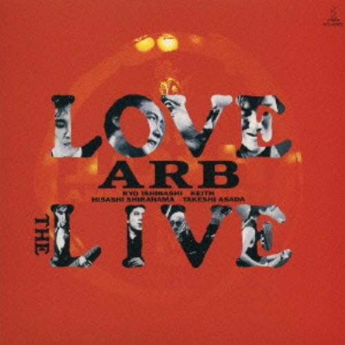 【中古】LOVE THE LIVE/ARB