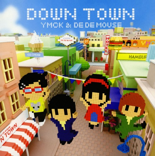 【中古】DOWN TOWN/YMCK&DE DE MOUSE