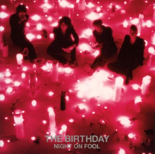 【中古】NIGHT ON FOOL/The Birthday