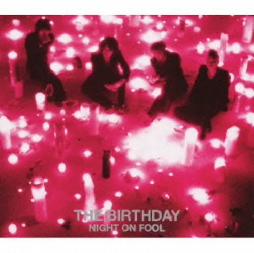 【中古】NIGHT ON FOOL(初回限定盤)(DVD付)/The Birthday