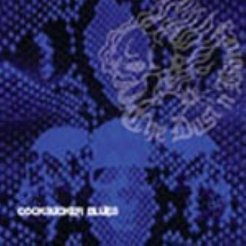 【中古】COCKSUCKER BLUES/DUST'N'BONEZ