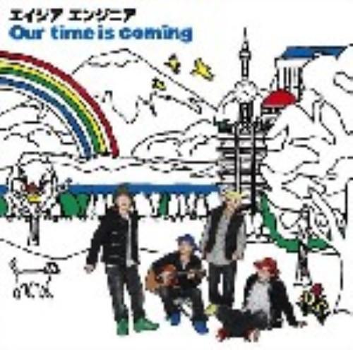 【中古】Our time is coming(DVD付)/エイジアエンジニア