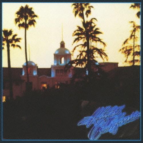 【中古】ホテル・カリフォルニア(初回生産限定盤)/イーグルス