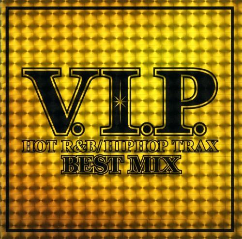 【中古】V.I.P.−HOT R&B/HIPHOP TRAX−BEST MIX/オムニバス