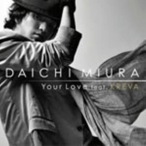 【中古】Your Love feat.KREVA(DVD付)/三浦大知