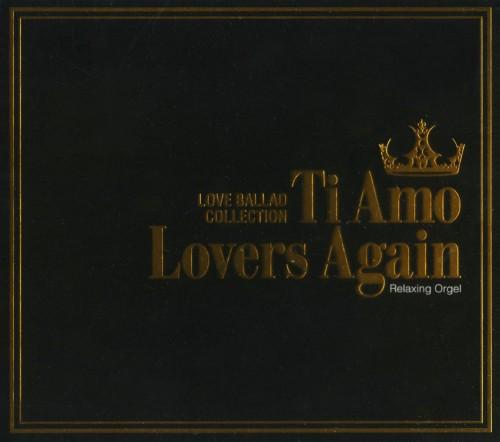 【中古】Ti Amo/Lovers Again〜ラブバラード・コレクション/α波オルゴール