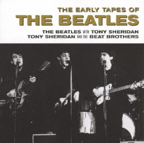 【中古】アーリー・テープス・オブ・ザ・ビートルズ(完全生産限定盤)/The Beatles