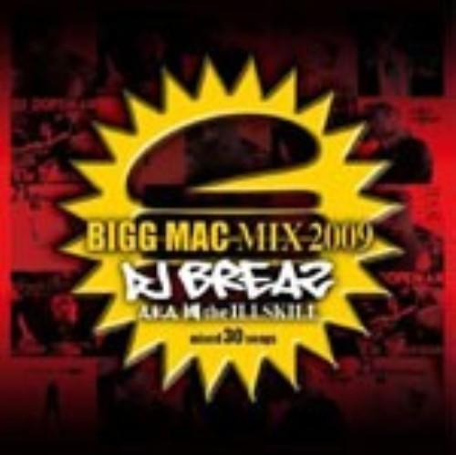 【中古】BIGG MAC MIX 2009/DJ BREAZ a.k.a. 國 Illskill