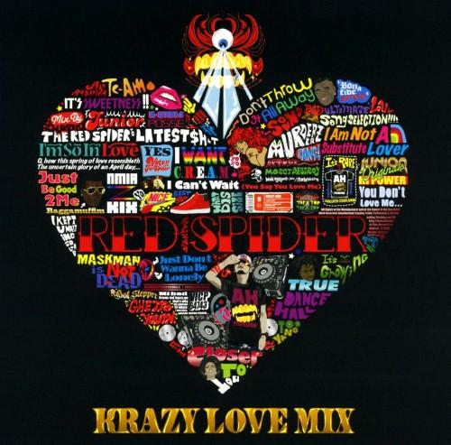 【中古】RED SPIDER KRAZY LOVE MIX/オムニバス