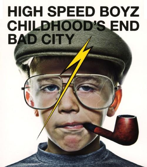 【中古】CHILDHOOD'S END/High Speed Boyz