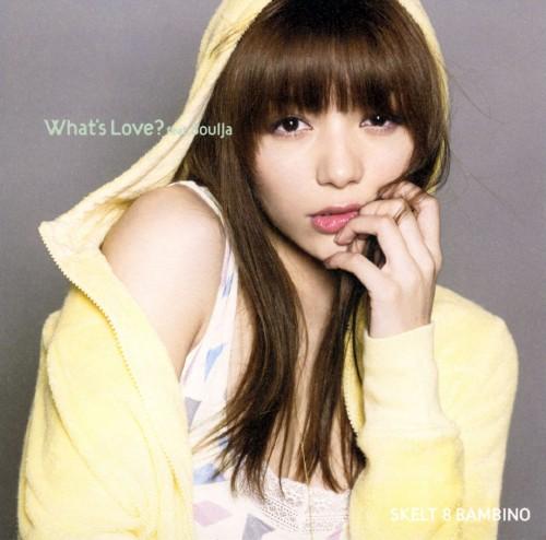【中古】What's Love? feat.SoulJa/スケルト・エイト・バンビーノ