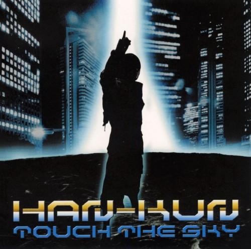 【中古】TOUCH THE SKY/HAN−KUN