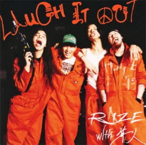 【中古】Laugh it out(初回生産限定盤)(DVD付)/RIZE with 隼人