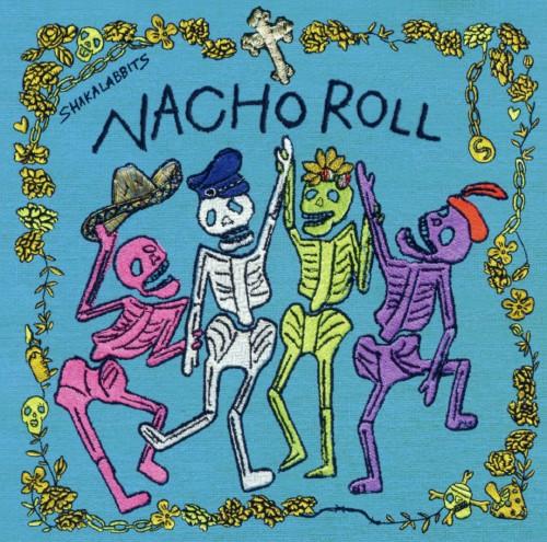 【中古】NACHO ROLL(DVD付)/SHAKALABBITS