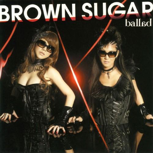 【中古】ballad/BROWN SUGAR