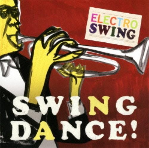 【中古】ELECTRO SWING−Swing/オムニバス