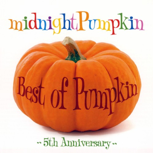 【中古】Best of Pumpkin 〜5th Anniversary〜/midnightPumpkin