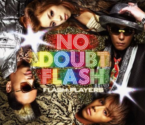 【中古】FLASH PLAYERS/NO DOUBT FLASH