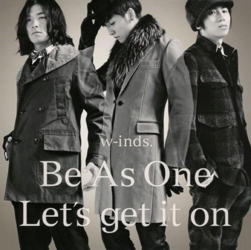 【中古】Be As One/Let's get it on/w−inds.