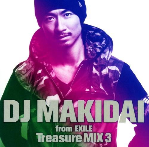 【中古】DJ MAKIDAI from EXILE Treasure MIX 3(初回生産限定盤)(DVD付)/DJ MAKIDAI