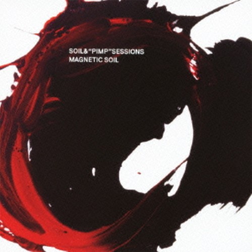【中古】MAGNETIC SOIL(初回限定盤)/SOIL&'PIMP'SESSIONS