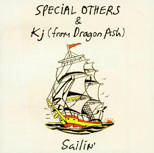 【中古】Sailin'(初回限定盤)/SPECIAL OTHERS&Kj(from Dragon Ash)