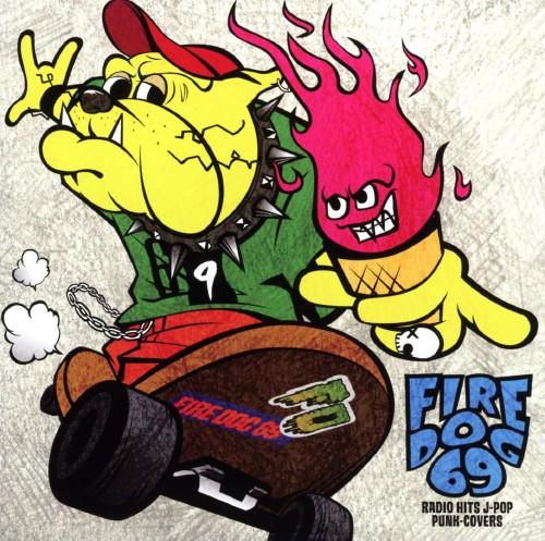【中古】RADIO HITS J−POP PUNK − COVERS/FIRE DOG 69
