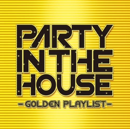 【中古】PARTY IN THE HOUSE−GOLDENPLAYLIST−/オムニバス