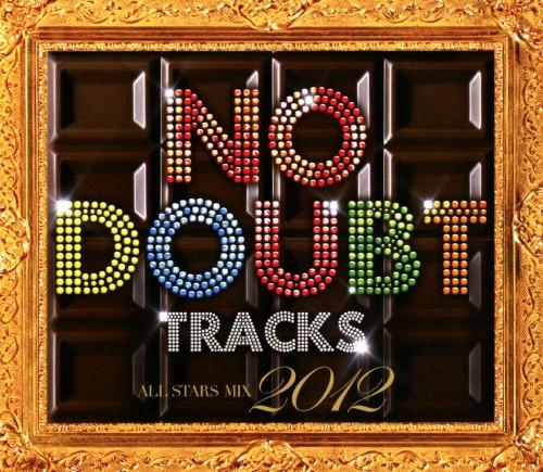 【中古】NO DOUBT TRACKS ALL STARS MIX 2012/オムニバス
