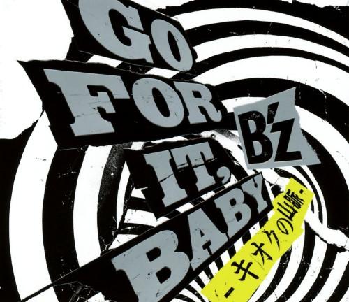 【中古】GO FOR IT BABY〜キオクの山脈〜/B'z