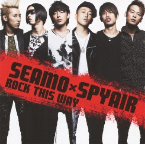 【中古】ROCK THIS WAY(初回限定盤)(DVD付)/SEAMO×SPYAIR