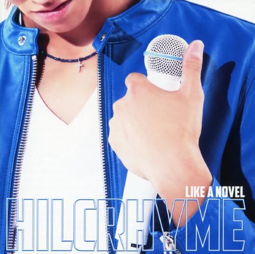 【中古】LIKE A NOVEL(初回生産限定盤)(DVD付)/ヒルクライム