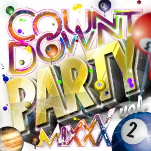 【中古】COUNTDOWN PARTY MIXXX 2/オムニバス