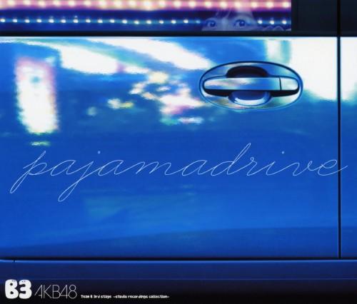 【中古】Team B 3rd stage「パジャマドライブ」〜studio recordings コレクション〜/AKB48 Team B